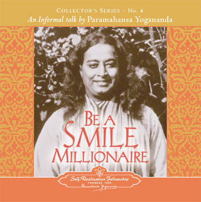 Be a Smile Millionaire: An Informal Talk by Paramahansa Yogananda  Collector's Series No. 4 (Paperback)