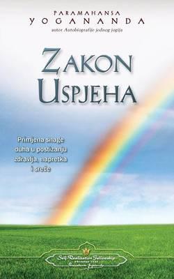Zakon Uspjeha - The Law of Success (Croatian) (Paperback)