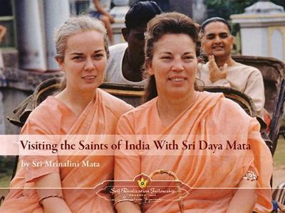 Visiting the Saints of India with Sri Daya Mata (Paperback)