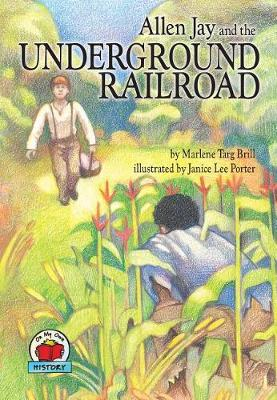 Allen Jay And The Underground Railway (Paperback)