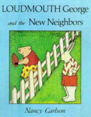 Loudmouth George And The New Neighbours (Paperback)