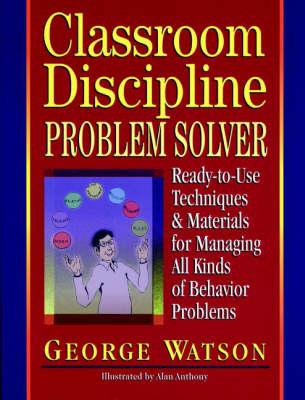Classroom Discipline Problem Solver (Spiral bound)