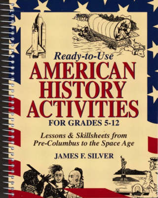 Ready-to-Use American History Activities for Grades 5-12 (Paperback)