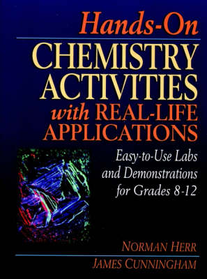 Hands-on Chemistry Activities with Real-Life Applications(Volume 2 in Physical Science Curriculum Library) (Spiral bound)