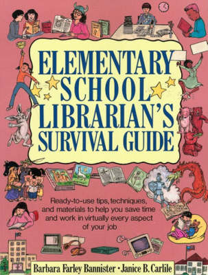 Elementary School Librarian's Survival Guide (Paperback)