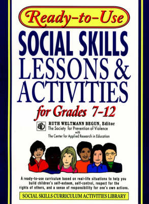 Ready-To-Use Social Skills Lessons and Activities for Grades 7 - 12 - J-B Ed: Ready-to-Use Activities (Paperback)