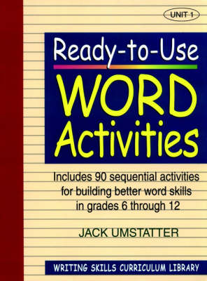 Ready-to-Use Word Activities (Volume 1 of Writing Skills Curriculum Library) (Paperback)