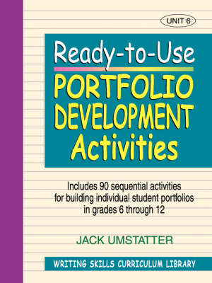 Ready-to-Use Portfolio Development Activites (Volume 6 of Writing Skills Curriculum Library) (Paperback)