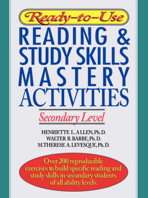 Ready-to-Use Reading and Study Skills Mastery Activities: Secondary Level (Paperback)