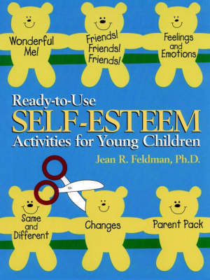 Ready-to-Use Self Esteem Activities for Young Children - J-B Ed: Ready-to-Use Activities (Paperback)