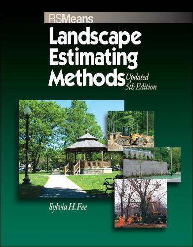 Means Landscape Estimating Methods - RSMeans (Paperback)