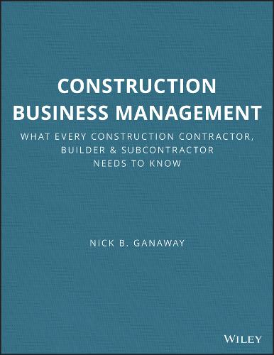 Construction Business Management: What Every Construction Contractor, Builder and Subcontractor Needs to Know - RSMeans (Paperback)