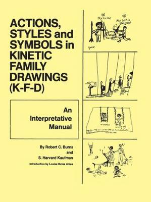 Action, Styles, And Symbols In Kinetic Family Drawings Kfd (Paperback)