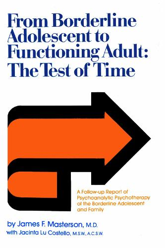 From Borderline Adolescent to Functioning Adult: The Test of Time (Hardback)