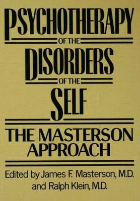 Psychotherapy of the Disorders of the Self (Hardback)