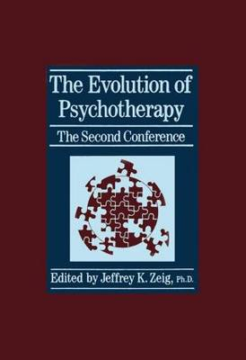 The Evolution Of Psychotherapy: The Second Conference (Hardback)