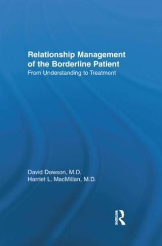 Relationship Management of the Borderline Patient: From Understanding to Treatment (Hardback)