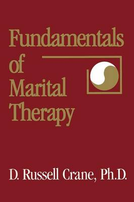 Fundamentals Of Marital Therapy (Paperback)