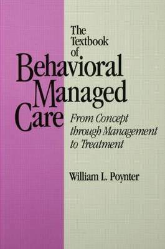 Textbook Of Behavioural Managed Care (Hardback)