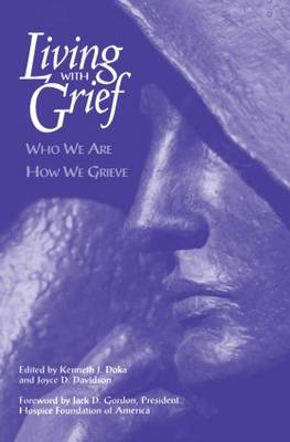Living With Grief: Who We Are How We Grieve (Paperback)