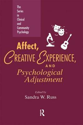 Affect, Creative Experience, And Psychological Adjustment (Hardback)