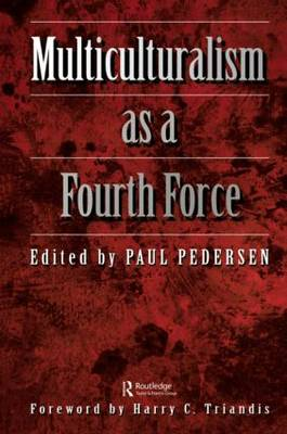 Multiculturalism as a fourth force (Hardback)