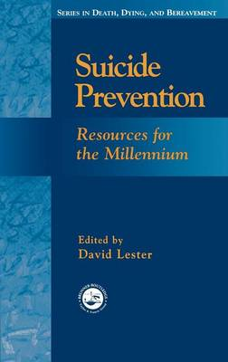 Suicide Prevention: Resources for the Millennium (Hardback)