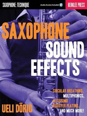 Ueli Dorig: Saxophone Sound Effects (Paperback)