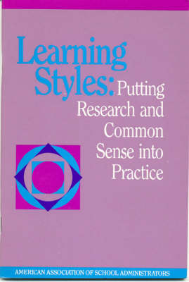 Learning Styles: Putting Research and Common Sense into Practice (Paperback)