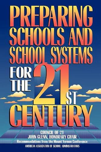 Preparing Schools and School Systems for the 21st Century (Paperback)