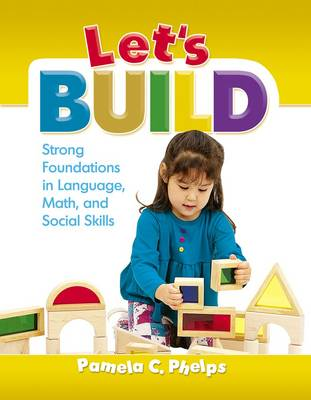 Let's Build: Strong Foundations in Language, Math, and Social Skills (Paperback)