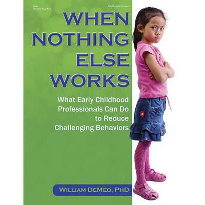 When Nothing Else Works (Paperback)