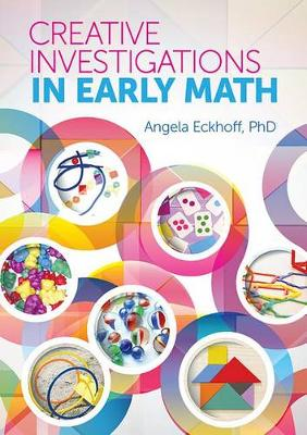 Creative Investigations in Early Math (Paperback)