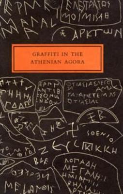 Graffiti in the Athenian Agora - Agora Picture Book 14 (Paperback)