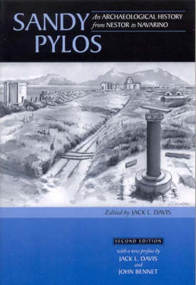 Sandy Pylos: An Archaeological History from Nestor to Navarino (rev. ed.) (Paperback)