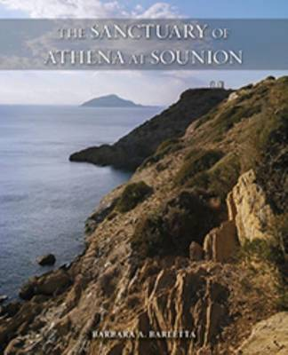 The Sanctuary of Athena at Sounion - Ancient Art and Architecture in Context 4 (Hardback)