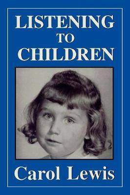 Listening to Children (Paperback)