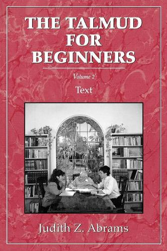 Talmud for Beginners: Text, Vol. 2 (Paperback)