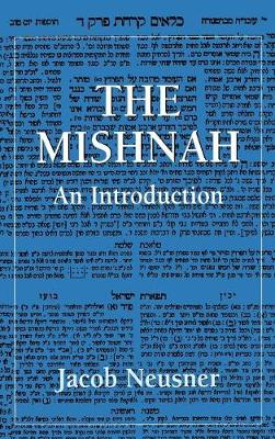 The Mishnah: An Introduction (Hardback)