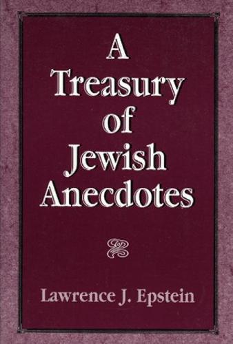A Treasury of Jewish Anecdotes (Hardback)
