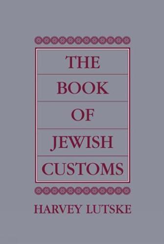 The Book of Jewish Customs (Hardback)