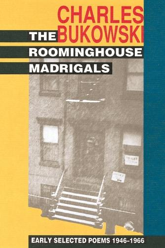 The Roominghouse Madrigals: Early Selected Poems 1946-1966 (Paperback)