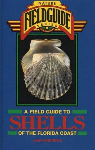 Field Guide to Shells of the Florida Coast (Hardback)