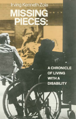 Missing Pieces: A Chronicle of Living with a Disability (Paperback)