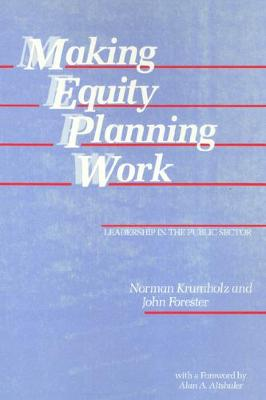 Making Equity Planning Work: Leadership in the Public Sector - Conflicts In Urban & Regional (Paperback)