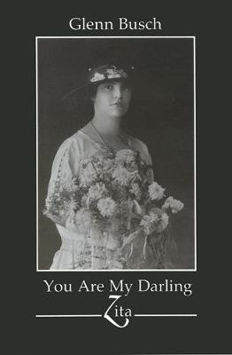 You Are My Darling Zita - Visual Studies (Hardback)