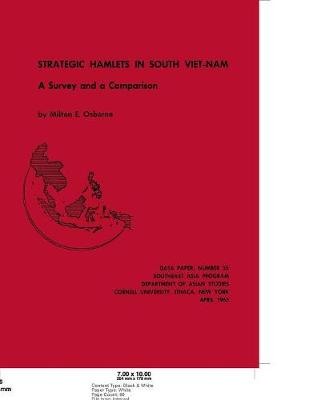 Strategic Hamlets in South Vietnam: A Survey and Comparison (Paperback)
