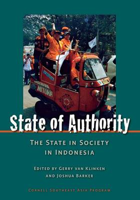 State of Authority: State in Society in Indonesia (Paperback)