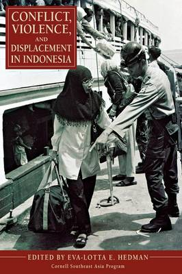 Conflict, Violence, and Displacement in Indonesia (Hardback)