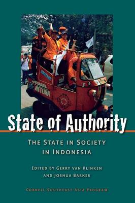 State of Authority: State in Society in Indonesia (Hardback)
